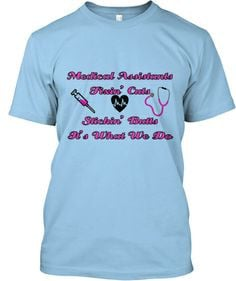 Medical Assistants fixn' cuts | Teespring