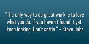 Steve Jobs Quote Heartening