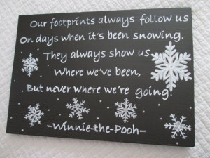 winnie pooh quotes snow winnie the pooh snow quote sign by ...