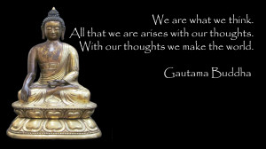 Lord Buddha Wallpapers With Quotes We are what we think.