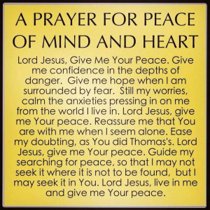 PRAYER FOR PEACE OF MIND AND HEART
