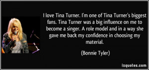 quote-i-love-tina-turner-i-m-one-of-tina-turner-s-biggest-fans-tina ...