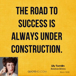 Lily Tomlin Success Quotes Quotehd