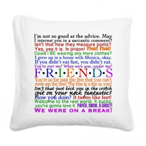 ... Gifts > Chandler Living Room > Friends TV Quotes Square Canvas Pillow