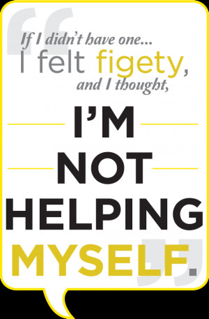... drug abuse and addiction quote style: I'm not helping myself