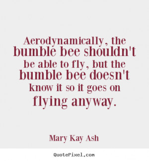 ... mary kay ash more motivational quotes life quotes love quotes