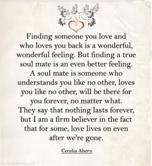 feeling. But finding a true soul mate is an even better feeling ...
