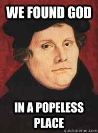 ... Martin Luther Reformation, Martin Luther Quotes, Lutheran Humor