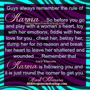Karma Is Following You All Time..