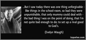 More Evelyn Waugh Quotes