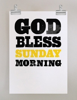 god bless sunday mornings god bless sunday mornings