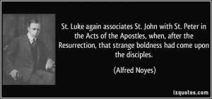 St. Luke again associates St. John with St. Peter in the Acts of the ...