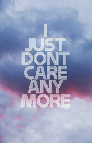 tumblr quotes about not caring anymore