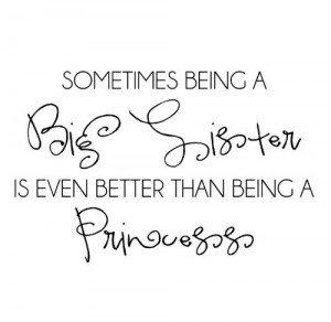 Sometimes Being a Big Sister... vinyl lettering home wall decal quote