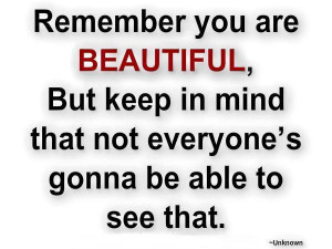 Inspirational Quotes remember you are beautiful