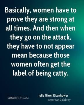 appear mean because those women often get the label of being catty