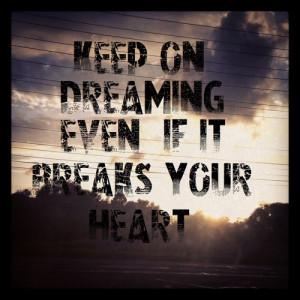 Even if it Breaks Your Heart