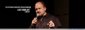 Live – Louis ck motivational inspirational love life quotes sayings ...