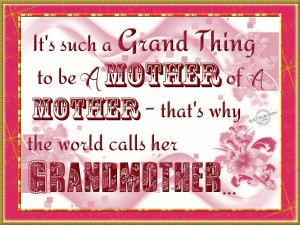 To be a grandmother is a grand thing