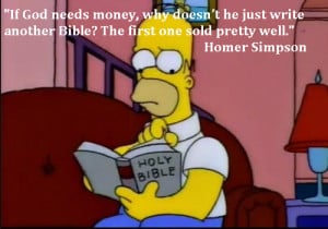 ve seen this quote from Homer Simpson pop up in a few places ...