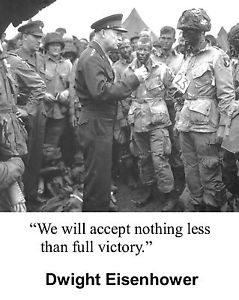 General-President-Dwight-Eisenhower-D-Day-World-War-2-WWII-Quote-8-x ...