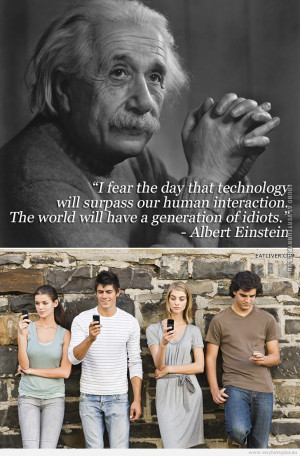 funny-picture-einstein-quote-about-technology-surpassing-human ...