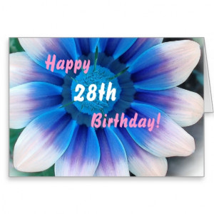28th birthday for someone Fabulous Greeting Cards from Zazzle.