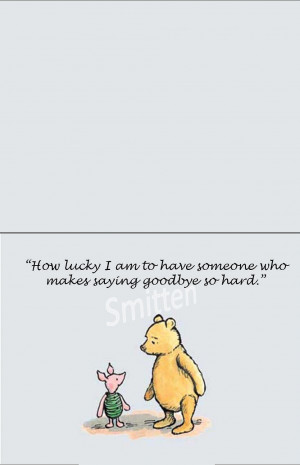 Winnie The Pooh And Piglet Love Quotes Winne the pooh and piglet