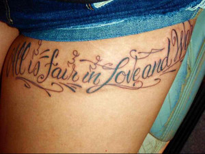 tattoo-quotes-all is fair in love and w ar