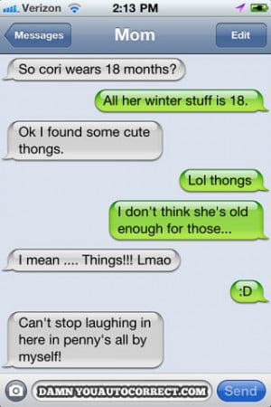 funny auto-correct texts - Age Appropriate