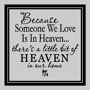 When you have someone you love in Heaven ~ Quotes Pictures
