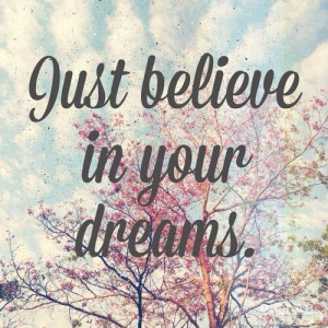 quote life tumblr happy beautiful believe vintage inspiration dreams ...