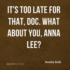 Dorothy Smith Quotes