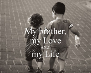 Love my Brother Quotes For Facebook i Love You Brother Quotes