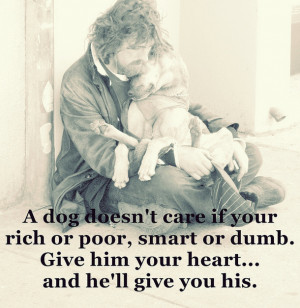 ... , dumb, heart, homeless, marley and me, poor, puppy, quote, rich, sa