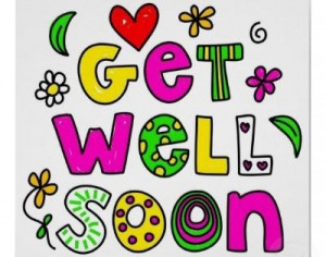 Cute Get Well Sayings Get well soon funny