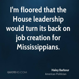 floored that the House leadership would turn its back on job ...