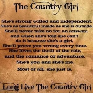 Long live the country girl!!