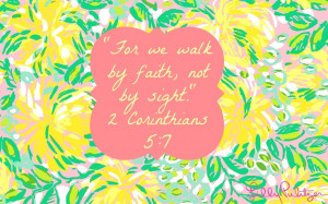 lily pulitzer bible verse I walk with faith and hope And wishful ...