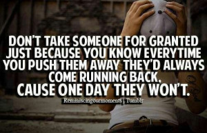 Don't take me for granted boy