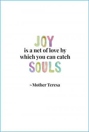 JOY Theme Free Printables | Mother Teresa Quote from onsuttonplace.com