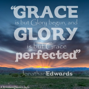 Jonathan Edwards Christian Quote - Grace - sunset