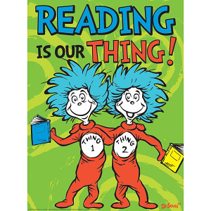 Dr. Seuss™ Reading Is Our Thing Poster