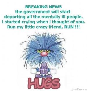 run my crazy friends