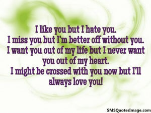 ... love you quotes i hate that i love you i love you but i hate you
