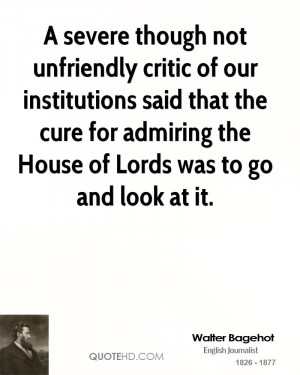 Walter Bagehot Quotes
