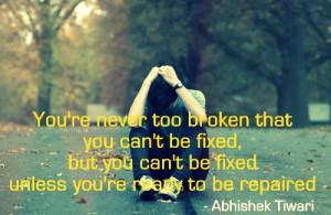 Broken Heart Quotes about Being Broken