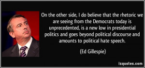 More Ed Gillespie Quotes