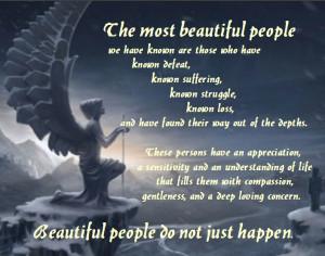 Beautiful people do not just happen