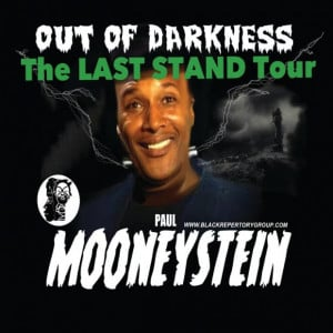 The flyer for Paul Mooney's upcoming show at the Black Repertory Group ...
